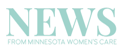 News from Minnesota Women's Care